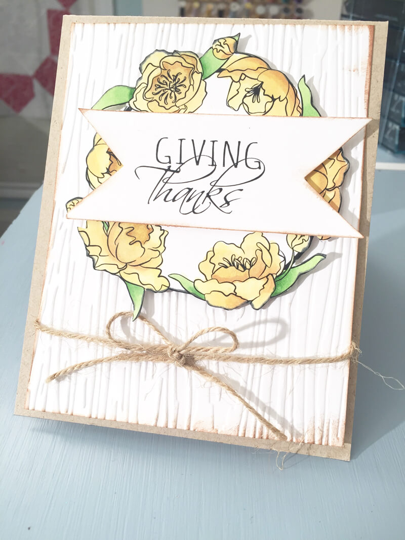 Giving Thanks Card. Embossed background, Coloured with Spectrum Noir Markers.
